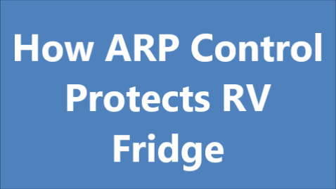 How ARP Protects RV Fridge